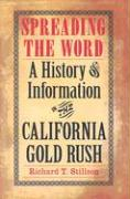 Spreading the Word: A History of Information in the California Gold Rush