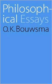Philosophical Essays - O. K. Bouwsma