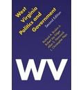 West Virginia Politics and Government, Second Edition - Richard A. Brisbin