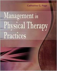 Management in Physical Therapy Practices - Catherine G. Page