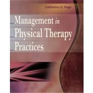 Management in Physical Therapy Practices - Page, Catherine G., Ph.D.