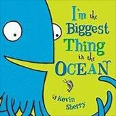 I'm the Biggest Thing in the Ocean! - Sherry, Kevin