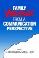 Family Violence from a Communication Perspective - Dudley Dean Cahn; Sally A. Lloyd