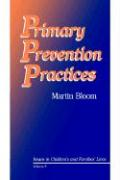 Primary Prevention Practices