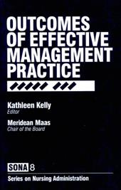 Outcomes of Effective Management Practice - Kelly, Chuck / Kelly, Kathleen