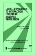 Lisrel Approaches to Interaction Effects in Multiple Regression