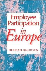 Employee Participation In Europe - Herman Knudsen