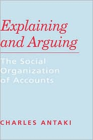 Explaining and Arguing: The Social Organization of Accounts