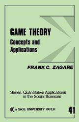 Game Theory Concepts and Applications - Frank C. Zagare