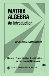 Matrix Algebra: An Introduction - Krishnan Namboodiri