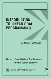 Introduction to Linear Goal Programming - Ignizio, James P.