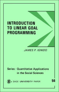 Introduction to Linear Goal Programming - James P. Ignizio