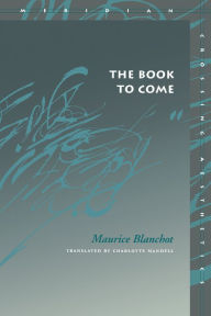 The Book to Come - Maurice Blanchot