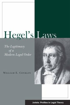 Hegel's Laws: The Legitimacy of a Modern Legal Order - Conklin, William E.