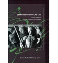 Gestures of Ethical Life - David Michael Kleinberg-Levin