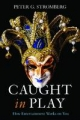 Caught in Play - Peter G. Stromberg