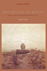 Mourning Sickness - Rebecca Comay