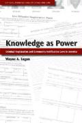 Knowledge as Power: Criminal Registration and Community Notification Laws in America