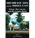 Southeast Asia and the Middle East - Eric Tagliacozzo