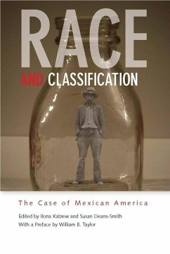 Race and Classification: The Case of Mexican America - Herausgeber: Katzew, Ilona Deans-Smith, Susan