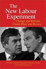 The New Labour Experiment - Florence Faucher-King (author), Patrick Le Gal��s (author), Gregory Elliott (translator)