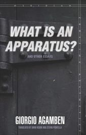 What Is an Apparatus? and Other Essays - Agamben, Giorgio / Kishik, David / Pedatella, Stefan