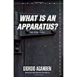 """What is an Apparatus?"""" And Other Essays - Giorgio Agamben"""