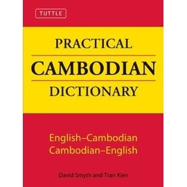 Tuttle Practical Cambodian Dictionary : English-Cambodian , Cambodian-English - David Smyth