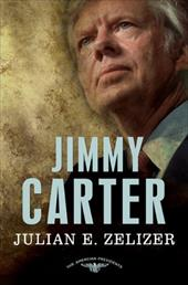 Jimmy Carter - Zelizer, Julian E. / Schlesinger, Arthur Meier, Jr. / Wilentz, Sean