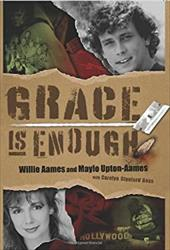 Grace Is Enough - Aames, Willie / Upton-Aames, Maylo / Goss, Carolyn Stanford