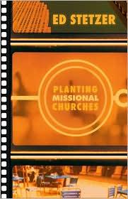 Planting Missional Churches - Ed Stetzer