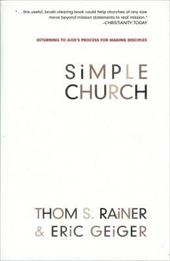 Simple Church: Returning to God's Process for Making Disciples - Rainer, Thom S. / Geiger, Eric