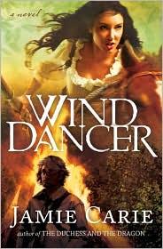Wind Dancer - Jamie Carie, Broadman and Holman Publishers Staff