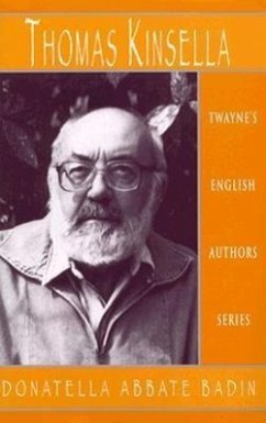 English Authors Series: Thomas Kinsella - Badin, Donatella Abbate Abbate Badin, Donatella