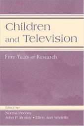 Children and Television: Fifty Years of Research - Pecora, Norma Odom / Murray, John P. / Wartella, Ellen A.