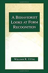 A Behaviorist Looks at Form Recognition - Uttal, William R. / Uttal / Uttal