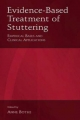 Evidence-Based Treatment of Stuttering - Anne K. Bothe