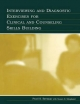 Interviewing and Diagnostic Exercises for Clinical and Counseling Skills Building - Pearl Susan Berman; Susan N. Shopland