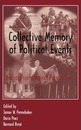Collective Memory of Political Events - James W. Pennebaker