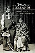 Wives and Husbands: Gender and Age in Southern Arapaho History