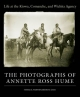 Life at the Kiowa, Comanche, and Wichita Agency: The Photographs of Annette Ross Hume - Kristina L. Southwell;  Et Al.
