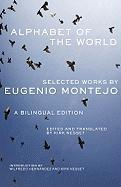 Alphabet of the World: Selected Works by Eugenio Montejo (Chicana and Chicano Visions of the Americas Series, Vol. 8) (Chicana & Chicano Visions of the Americas)