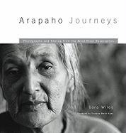 Arapaho Journeys: Photographs and Stories from the Wind River Reservation