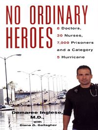 No Ordinary Heroes: - Demaree Inglese Diana G. Gallagher