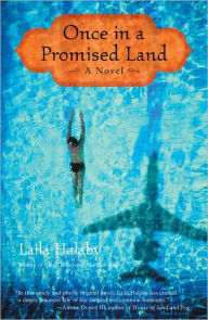 Once in a Promised Land: A Novel - Laila Halaby