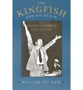 The Kingfish and His Realm - William Ivy Hair