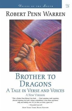 Brother to Dragons - Warren, Robert Penn