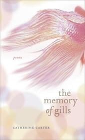 The Memory of Gills - Carter, Catherine