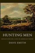 Smith, Dave: Hunting Men