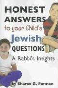 Honest Answers to Your Child's Jewish Questions: A Rabbi's Insights